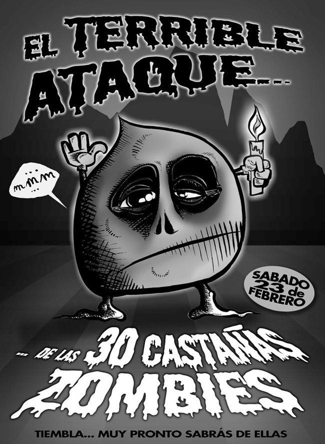 Cartel EL ATAQUE DE LAS 30 CASTAÑAS ZOMBIES