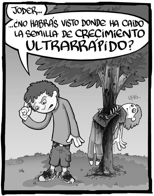 """Viñeta """"Semilla ultrarrápida"""" (La Mano Invisible nº006 Parque 6)"""